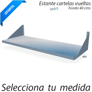 Estante inoxidable pared barato (Fondo 40 cms)